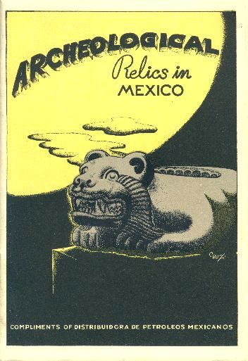 Archeological relics in Mexico.  Book cover, 1943.