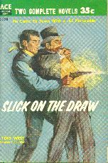 Slick on the Draw by Tom West. Book cover, 1958.
