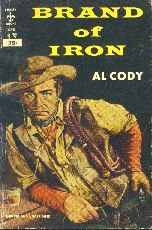 Brand of Iron by Al Cody. Book cover, 1954.