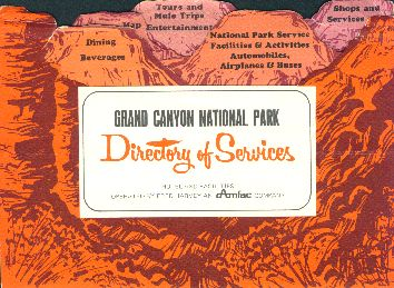 Grand Canyon National Park Directory of Services, brochure 1951.