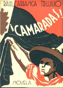 Raul Carranca Trujillo's Camaradas! Book cover, 1938.