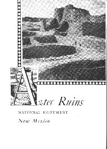Aztec Ruins National Monument, New Mexico, brochure 1946.