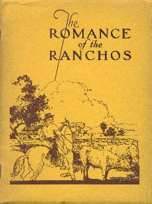 Romance of the Ranchos, Los Angeles, 1929