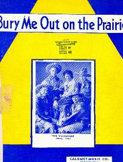 Bury me out on the prairie, 1935