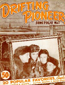 Drifting Pioneers' song folio, 1939