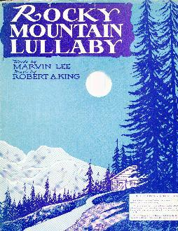 Rocky Mountain lullaby, 1931