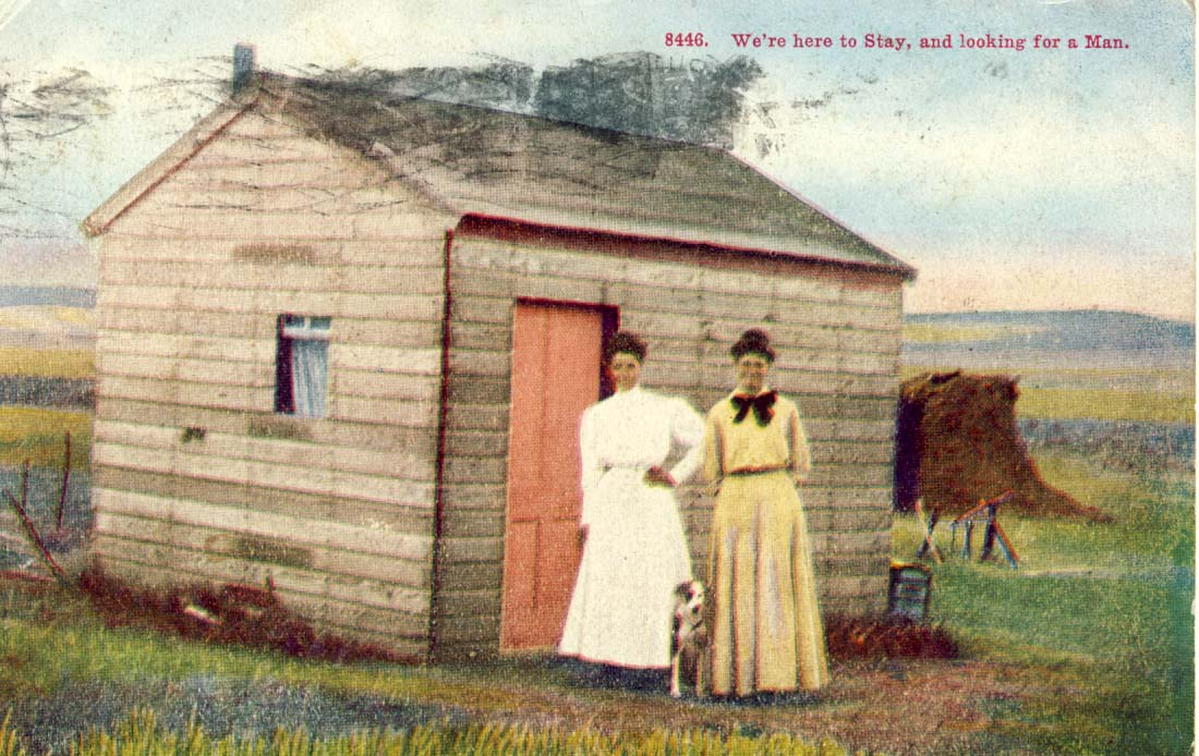 We're here to stay, and looking for a man, postcard, 1909