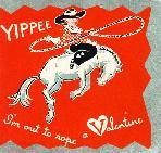 Yippee valentine. 1950s