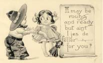 I may be rouhg and ready, postcard. 1912
